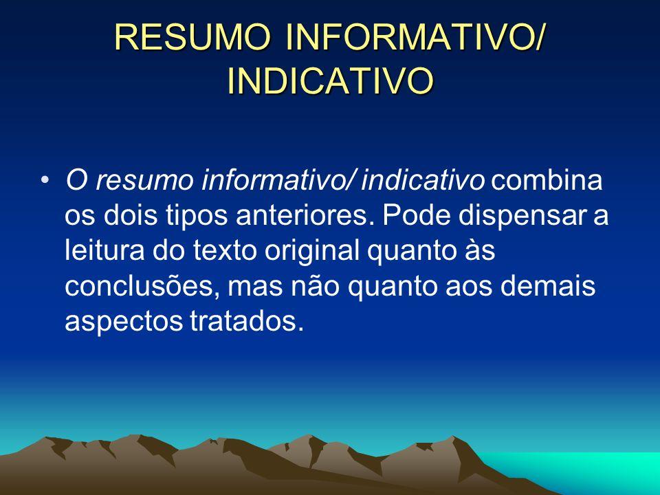RESUMO INFORMATIVO/ INDICATIVO