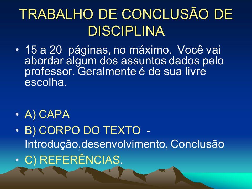TRABALHO DE CONCLUSÃO DE DISCIPLINA