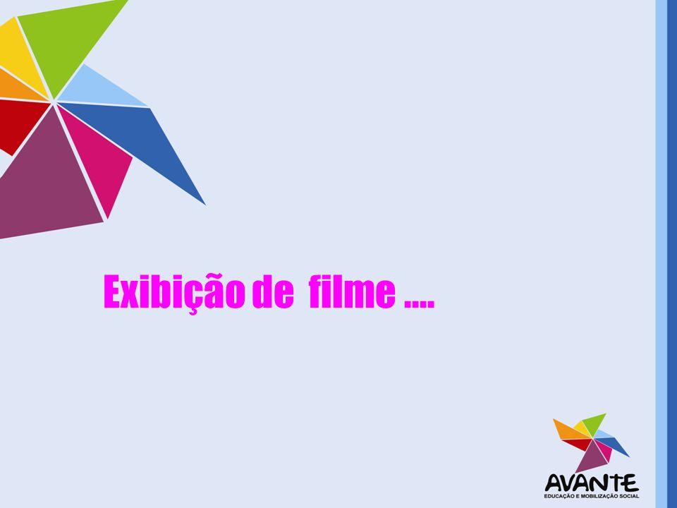 Exibição de filme ....