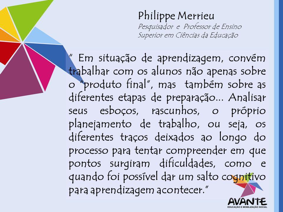 Philippe Merrieu Pesquisador e Professor de Ensino Superior em Ciências da Educação.