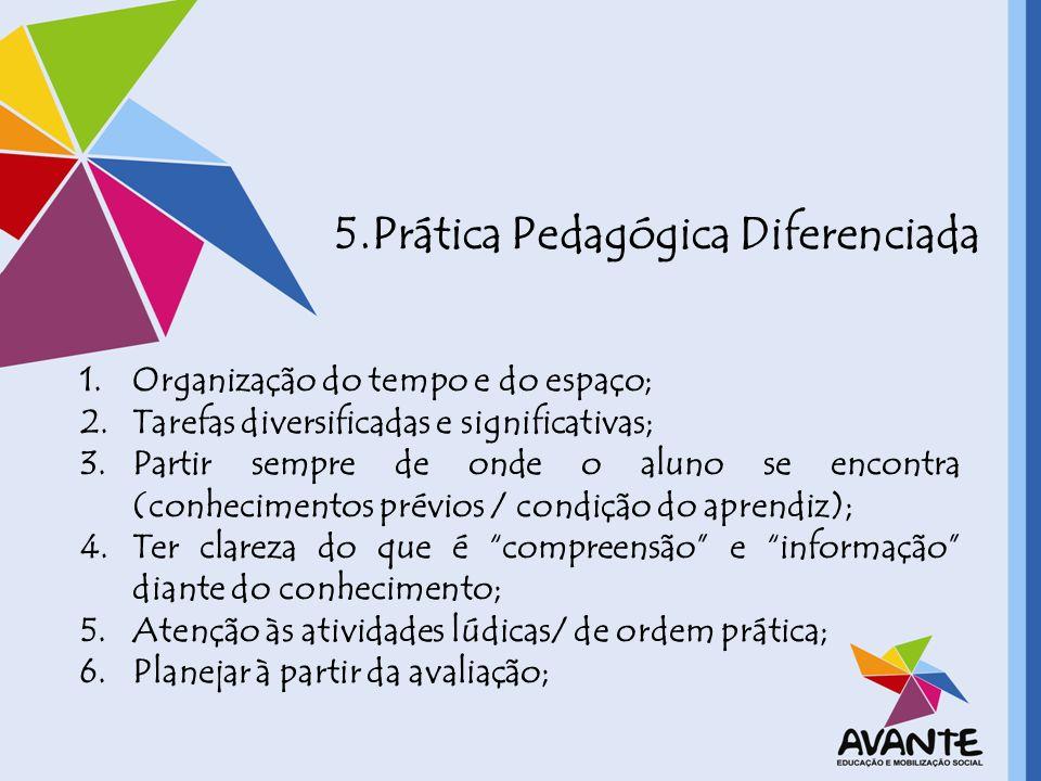 5.Prática Pedagógica Diferenciada