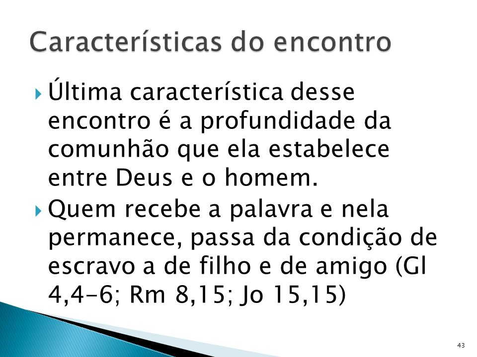Características do encontro