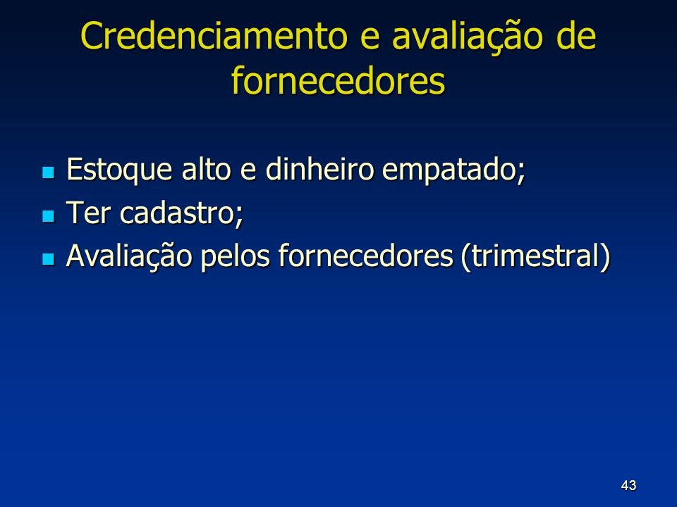 Credenciamento e avaliação de fornecedores