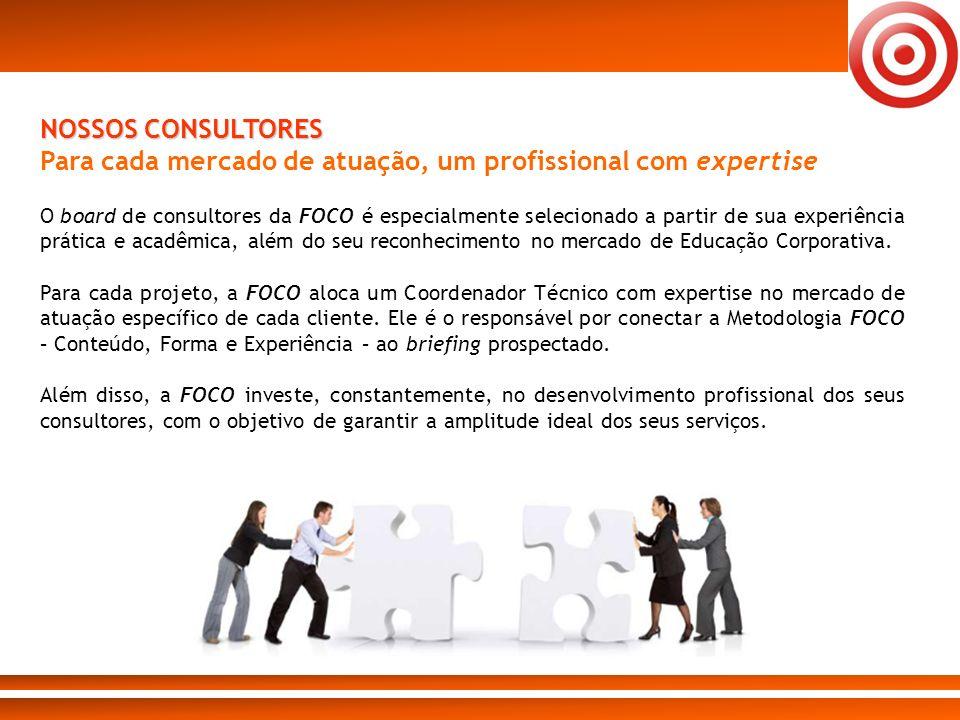 Para cada mercado de atuação, um profissional com expertise