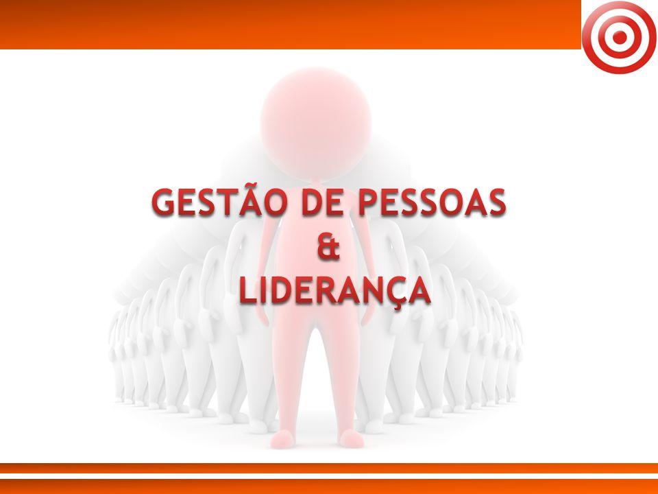GESTÃO DE PESSOAS & LIDERANÇA
