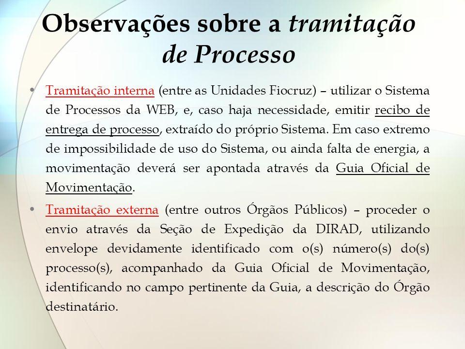 Observações sobre a tramitação de Processo
