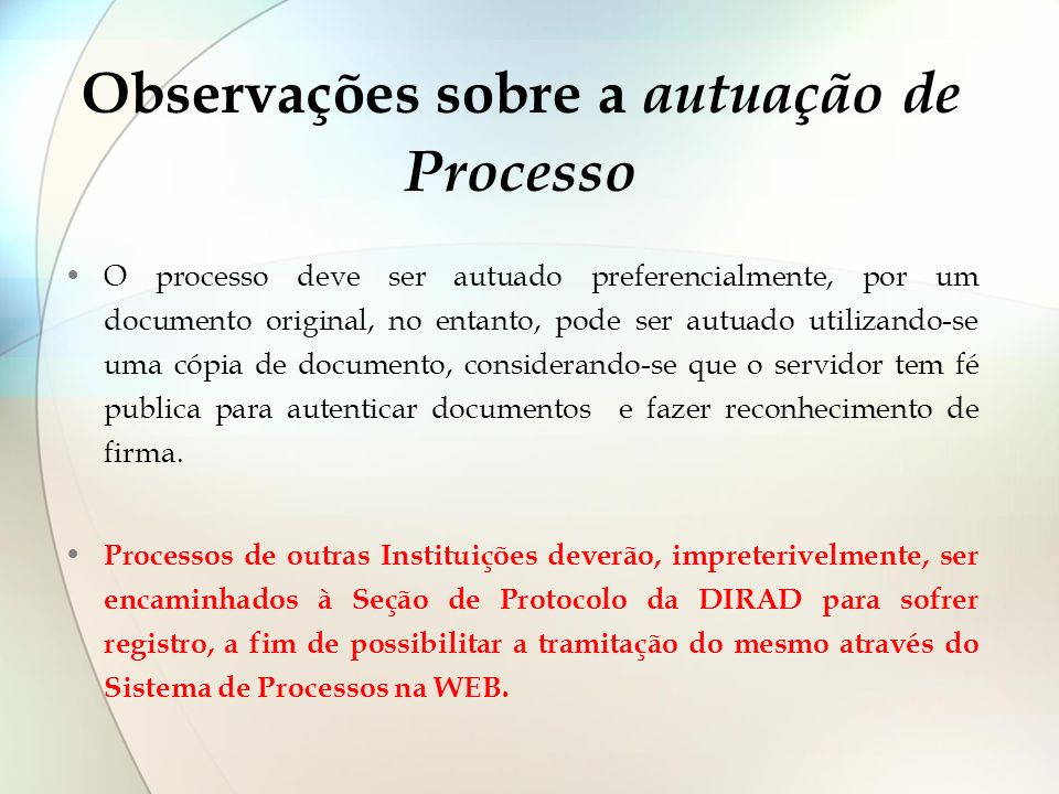 Observações sobre a autuação de Processo