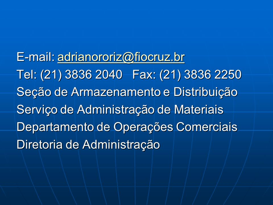 E-mail: adrianororiz@fiocruz.br