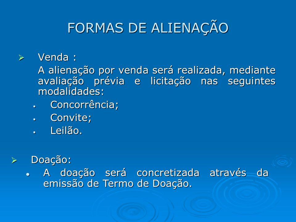 FORMAS DE ALIENAÇÃO Venda :