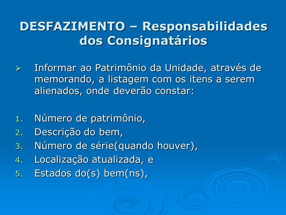 DESFAZIMENTO – Responsabilidades dos Consignatários