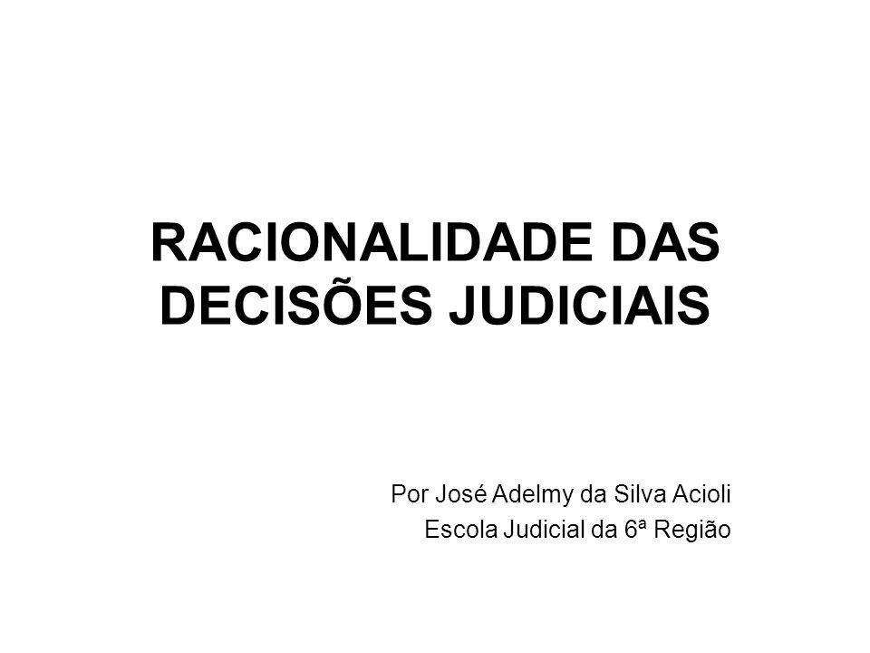 RACIONALIDADE DAS DECISÕES JUDICIAIS
