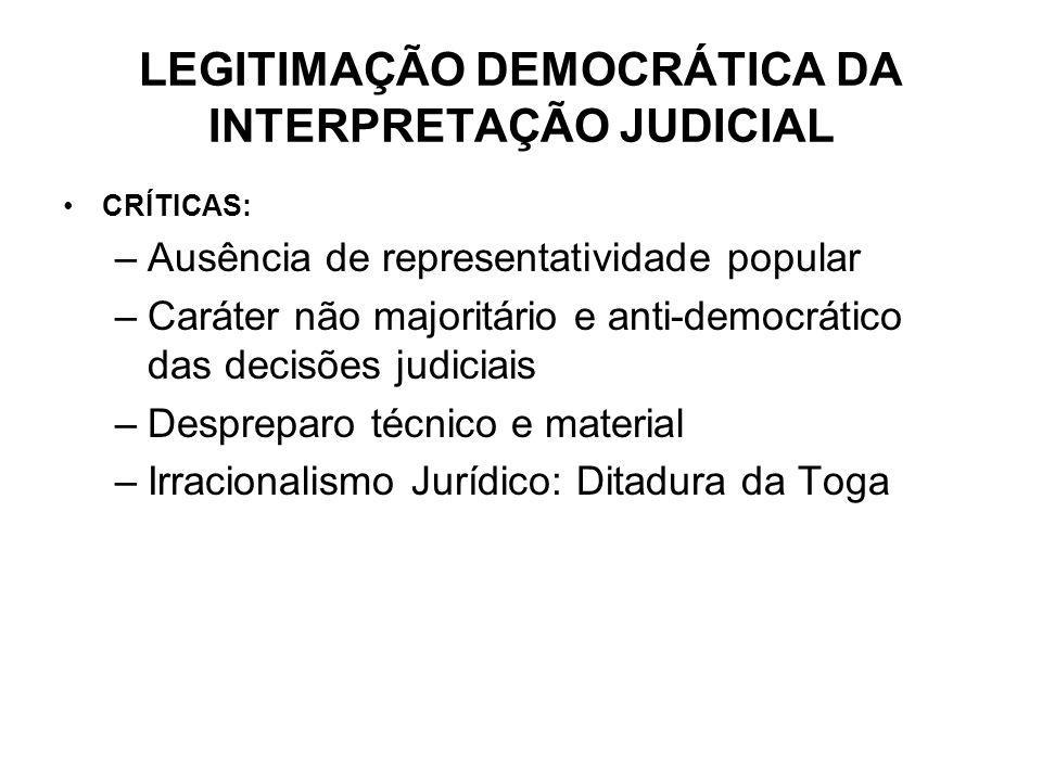 LEGITIMAÇÃO DEMOCRÁTICA DA INTERPRETAÇÃO JUDICIAL