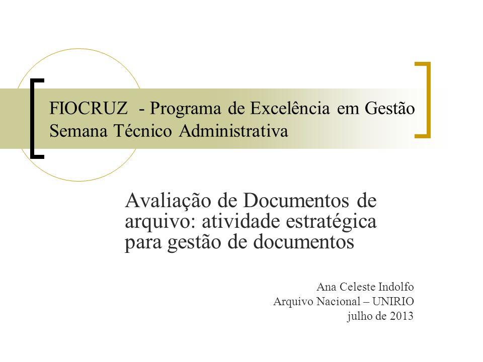 FIOCRUZ - Programa de Excelência em Gestão Semana Técnico Administrativa