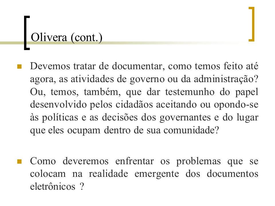 Olivera (cont.)