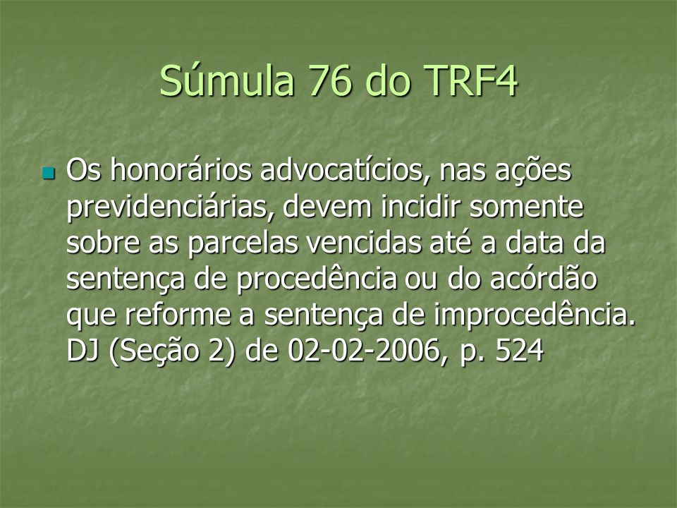 Súmula 76 do TRF4