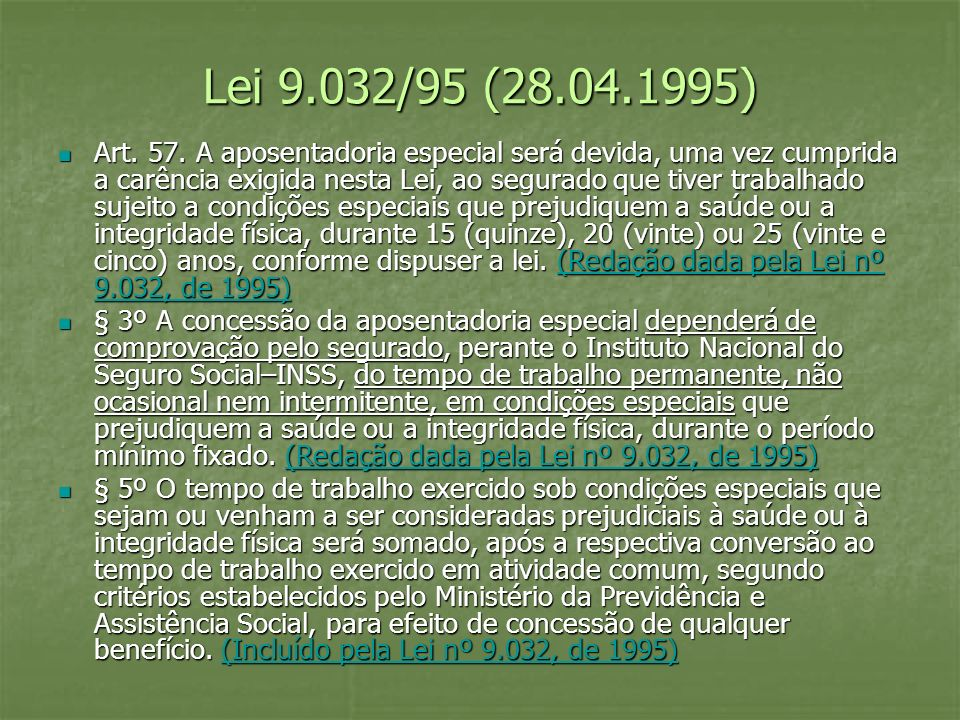 Lei 9.032/95 (28.04.1995)