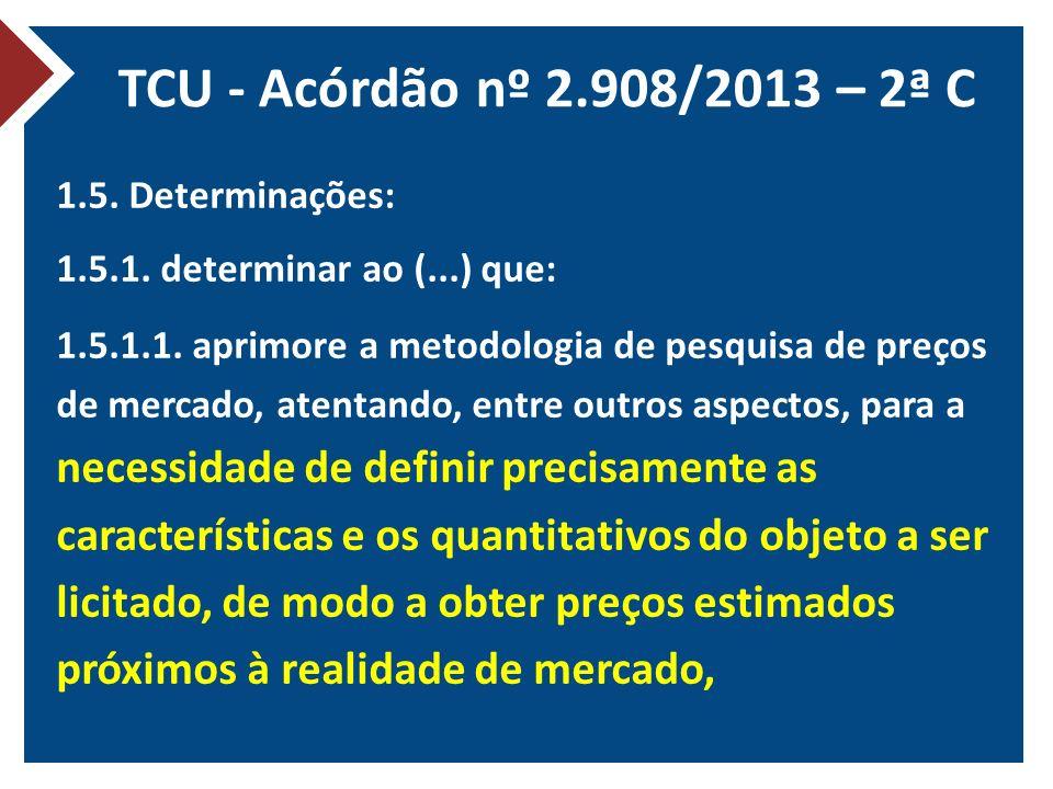 TCU - Acórdão nº 2.908/2013 – 2ª C