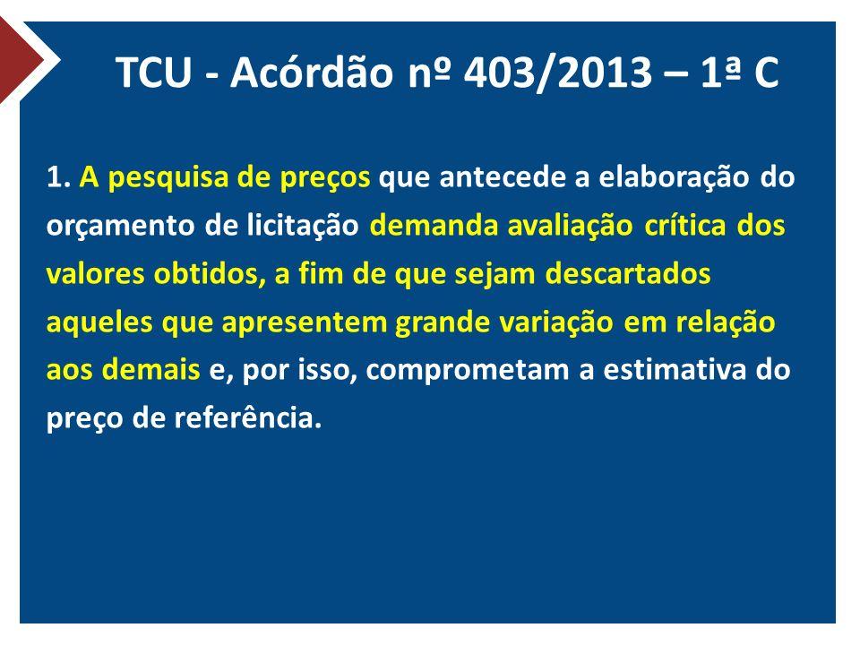 TCU - Acórdão nº 403/2013 – 1ª C