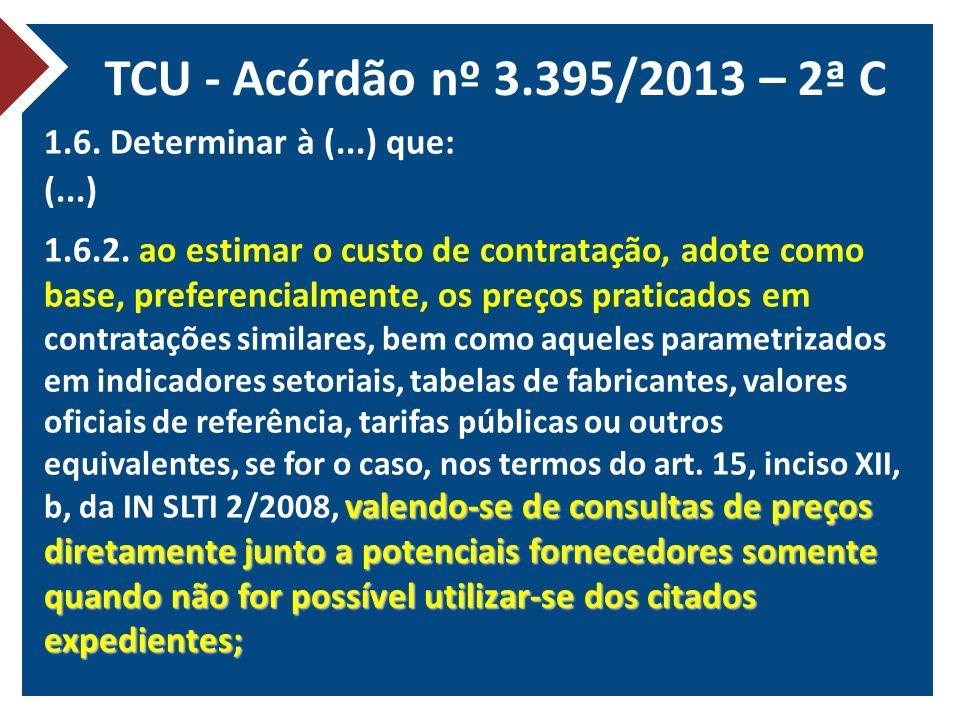 TCU - Acórdão nº 3.395/2013 – 2ª C