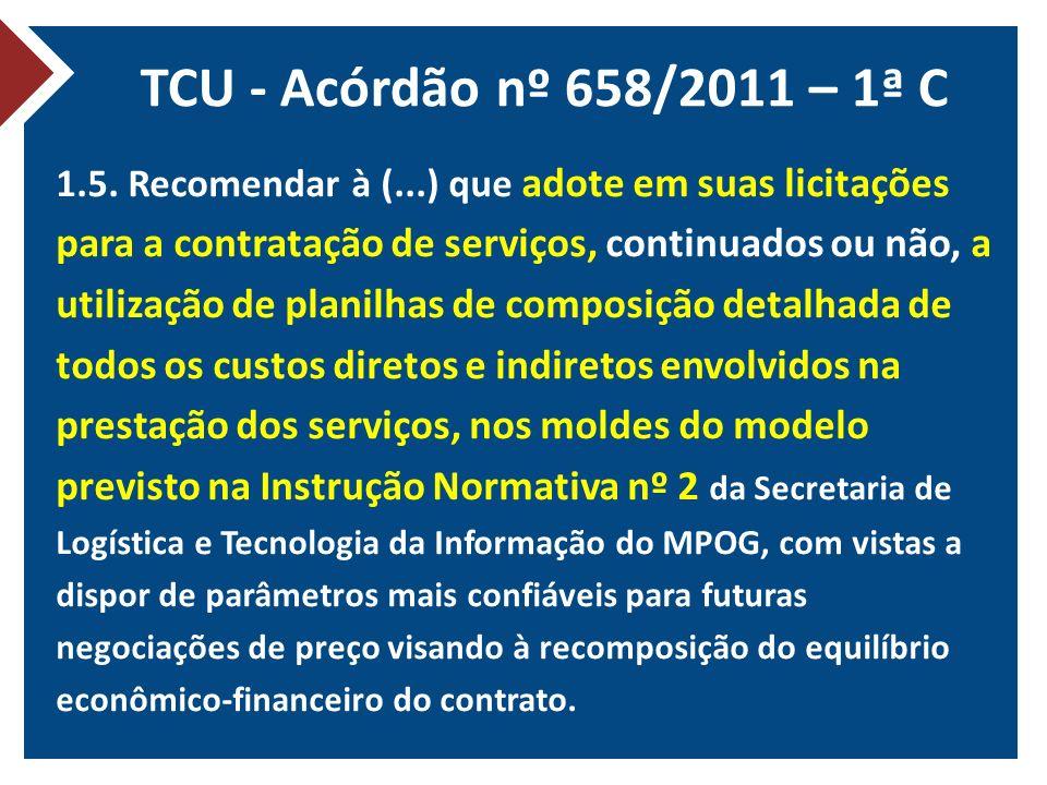 TCU - Acórdão nº 658/2011 – 1ª C