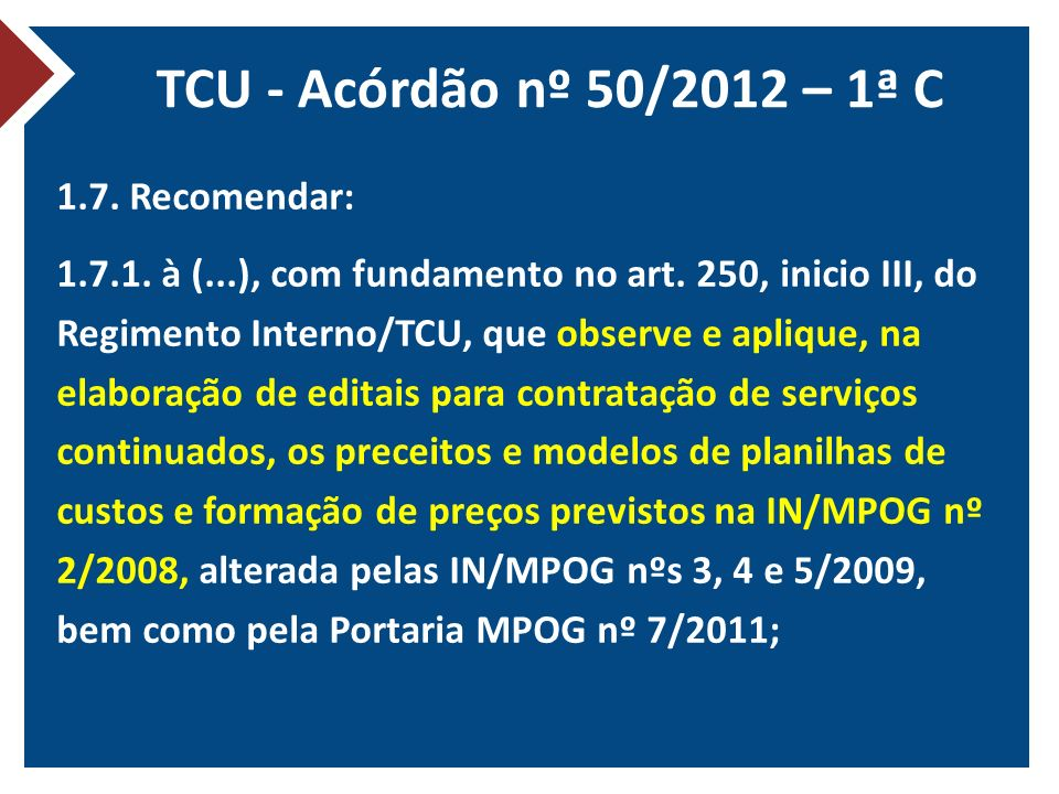 TCU - Acórdão nº 50/2012 – 1ª C