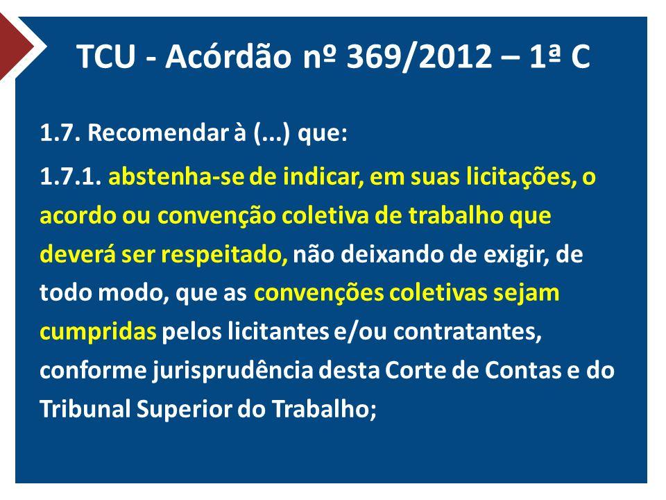 TCU - Acórdão nº 369/2012 – 1ª C