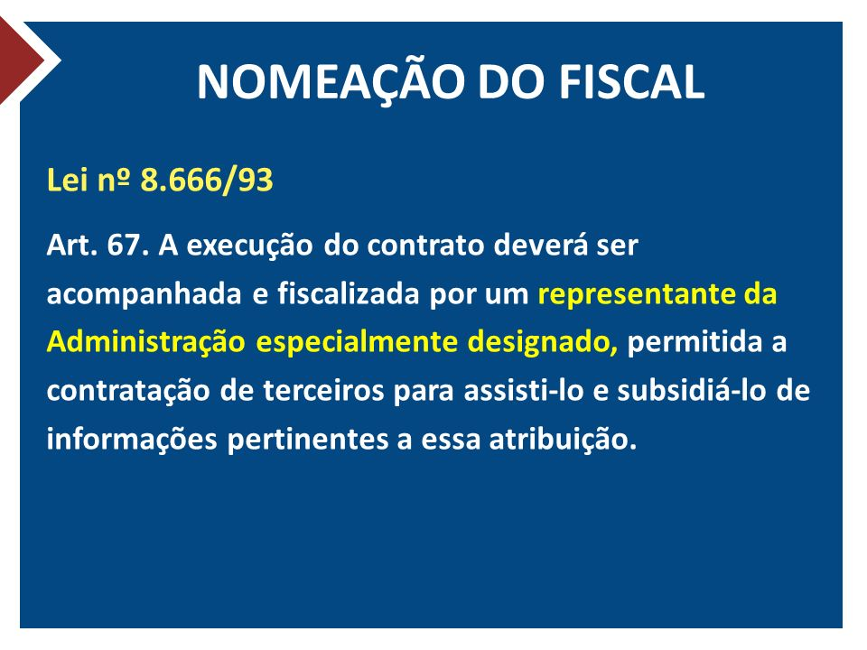 NOMEAÇÃO DO FISCAL Lei nº 8.666/93