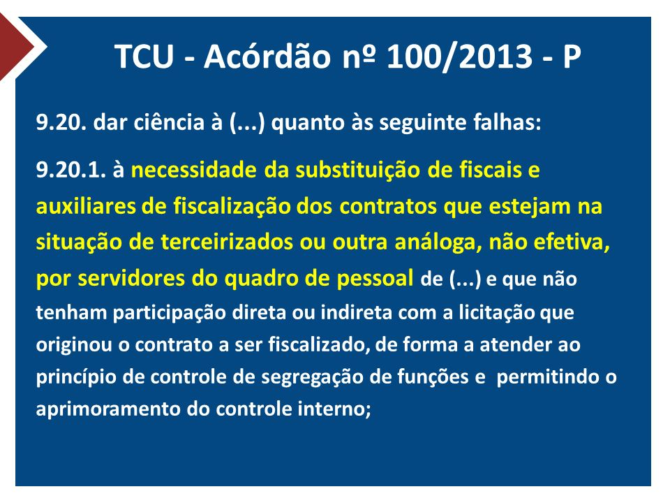 TCU - Acórdão nº 100/2013 - P