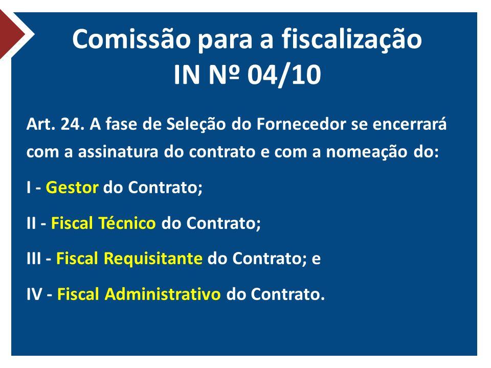 Comissão para a fiscalização IN Nº 04/10