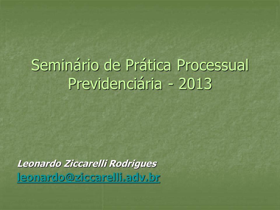 Seminário de Prática Processual Previdenciária - 2013