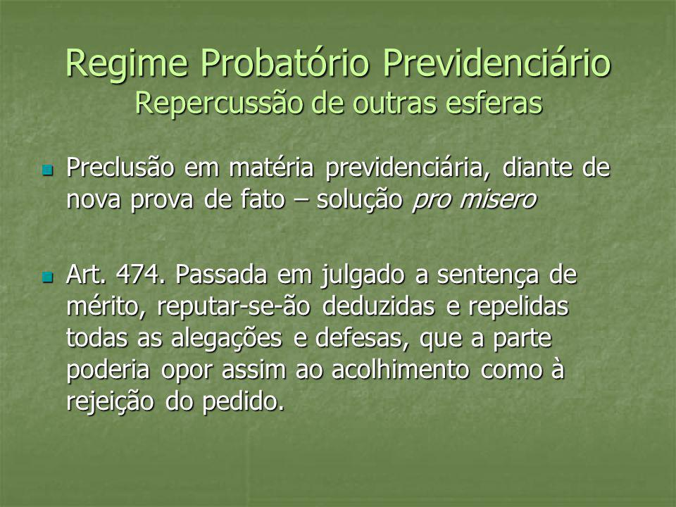 Regime Probatório Previdenciário Repercussão de outras esferas