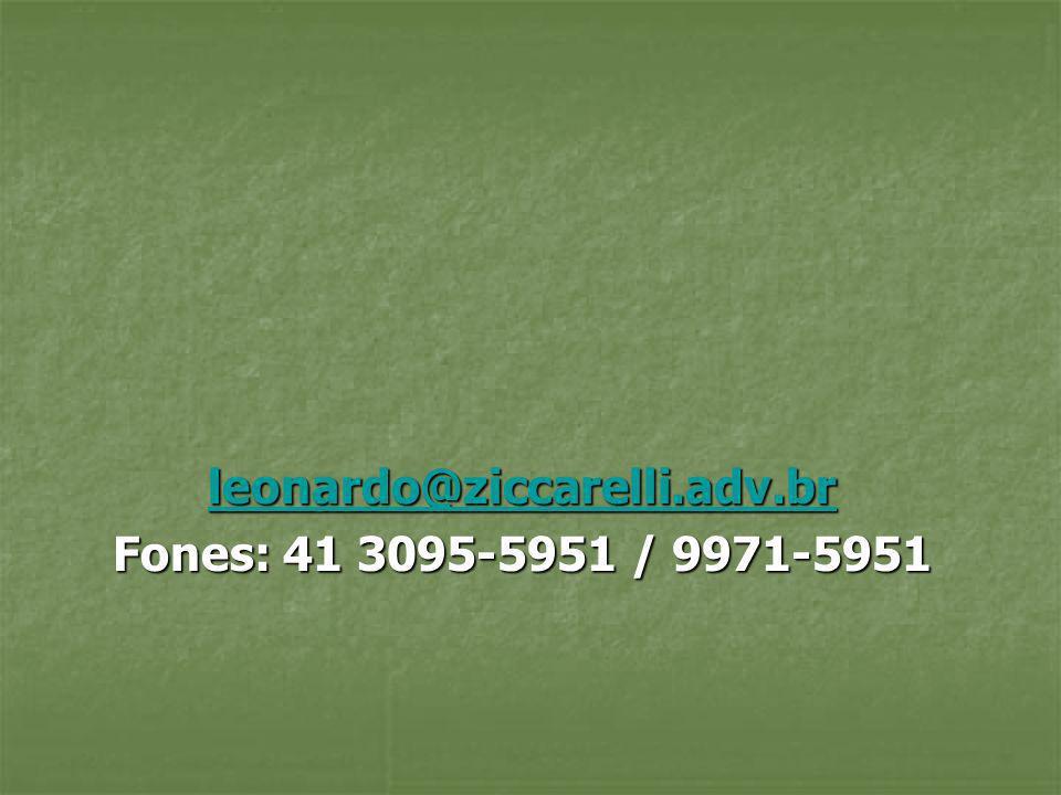 leonardo@ziccarelli.adv.br Fones: 41 3095-5951 / 9971-5951