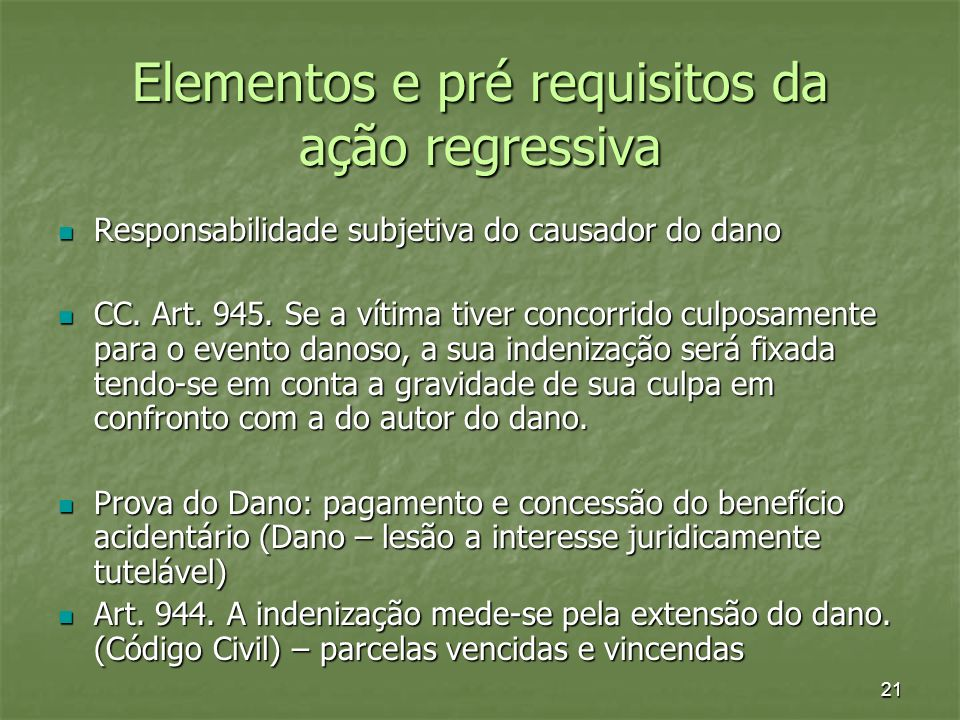 Elementos e pré requisitos da ação regressiva