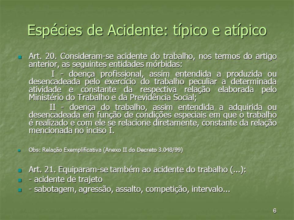 Espécies de Acidente: típico e atípico