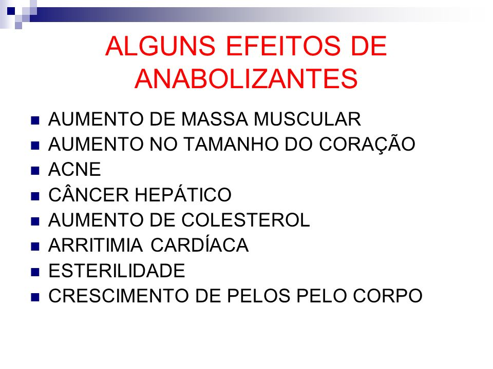 ALGUNS EFEITOS DE ANABOLIZANTES