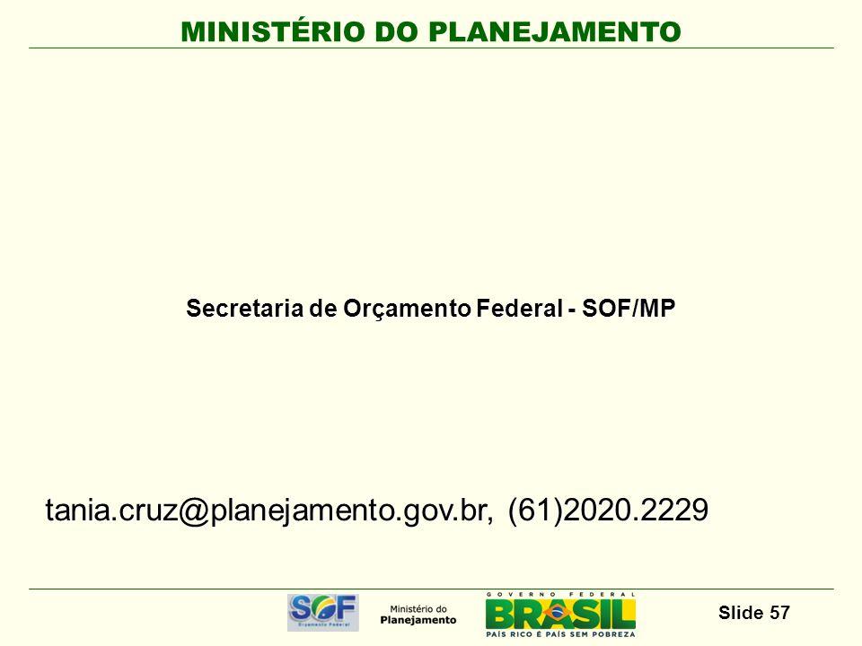 Secretaria de Orçamento Federal - SOF/MP
