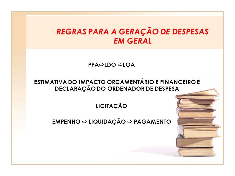 REGRAS PARA A GERAÇÃO DE DESPESAS EM GERAL