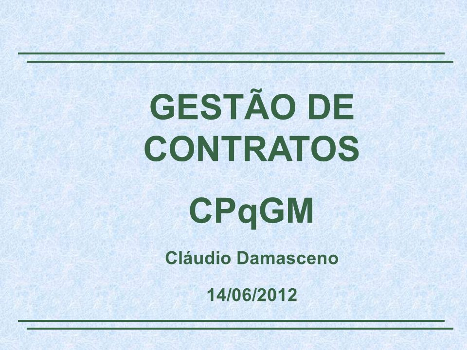 GESTÃO DE CONTRATOS CPqGM