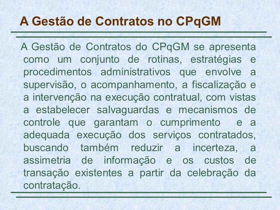 A Gestão de Contratos no CPqGM
