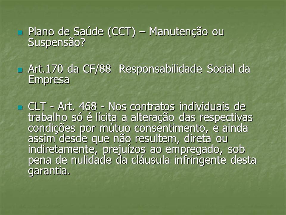 Plano de Saúde (CCT) – Manutenção ou Suspensão