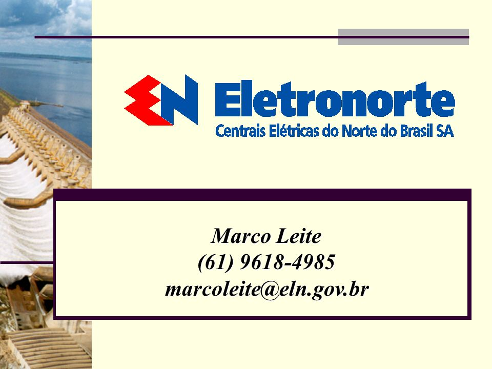 Marco Leite (61) 9618-4985 marcoleite@eln.gov.br