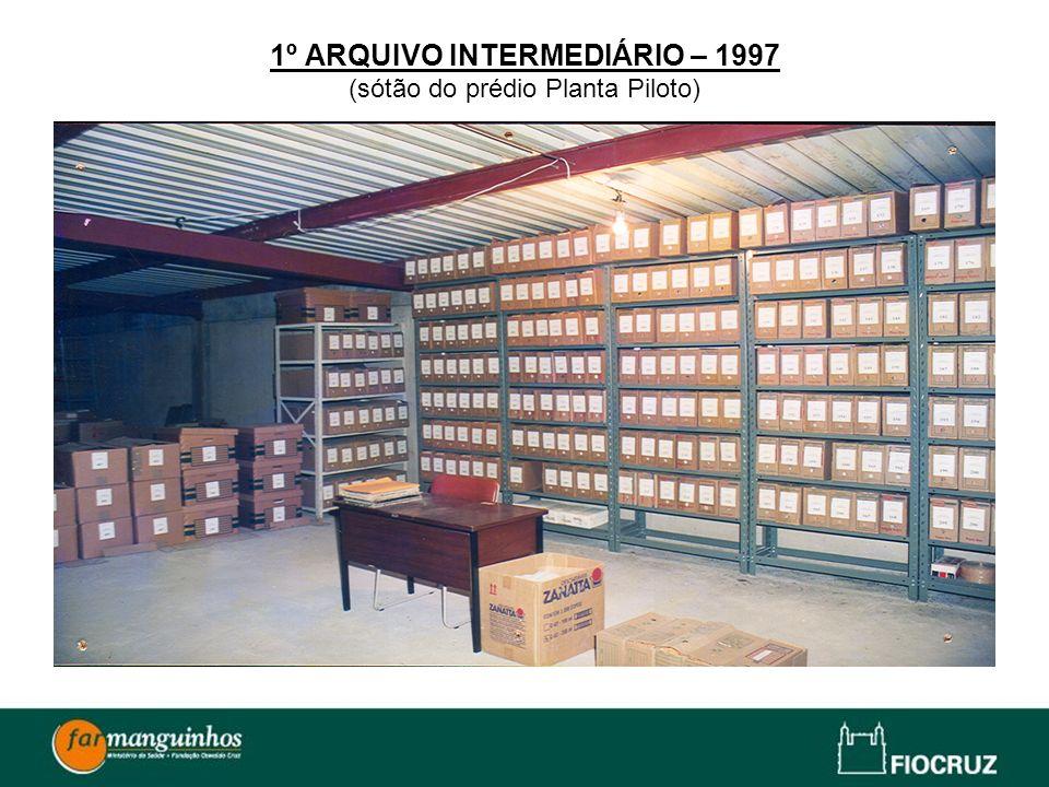 1º ARQUIVO INTERMEDIÁRIO – 1997 (sótão do prédio Planta Piloto)