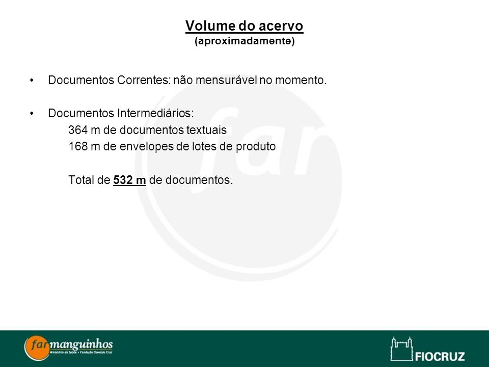 Volume do acervo (aproximadamente)