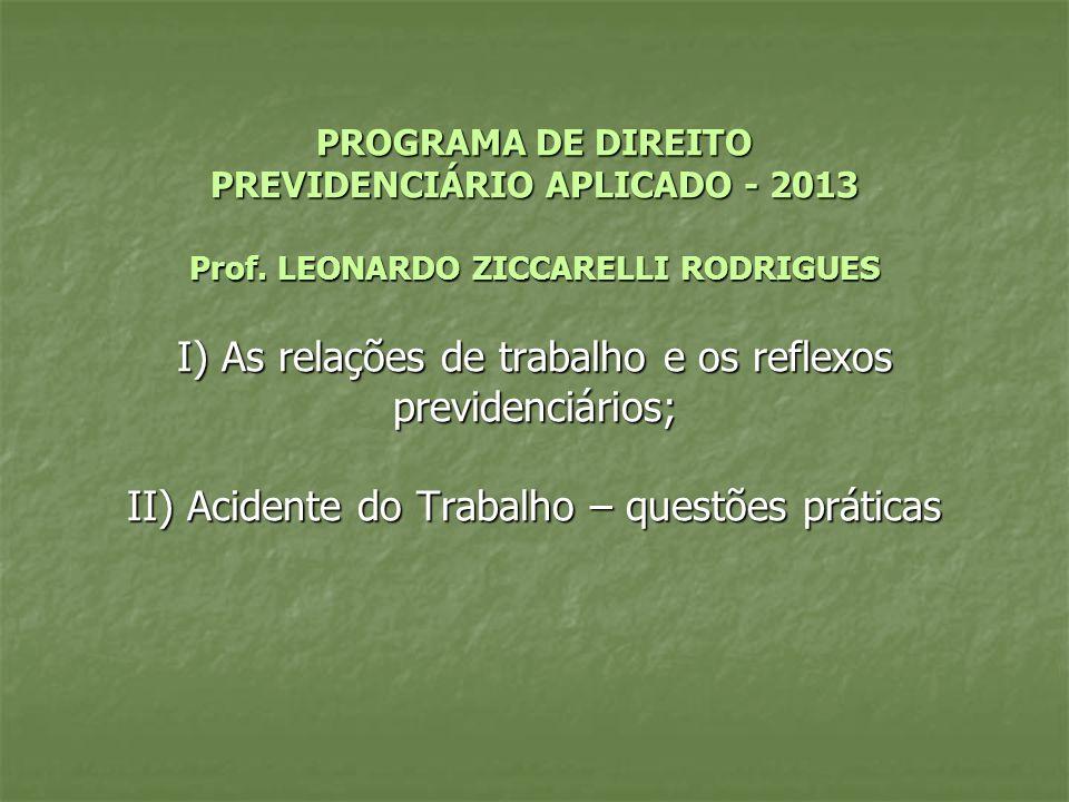 PROGRAMA DE DIREITO PREVIDENCIÁRIO APLICADO - 2013 Prof