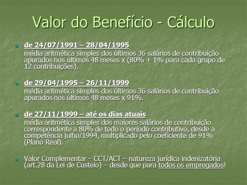 Valor do Benefício - Cálculo