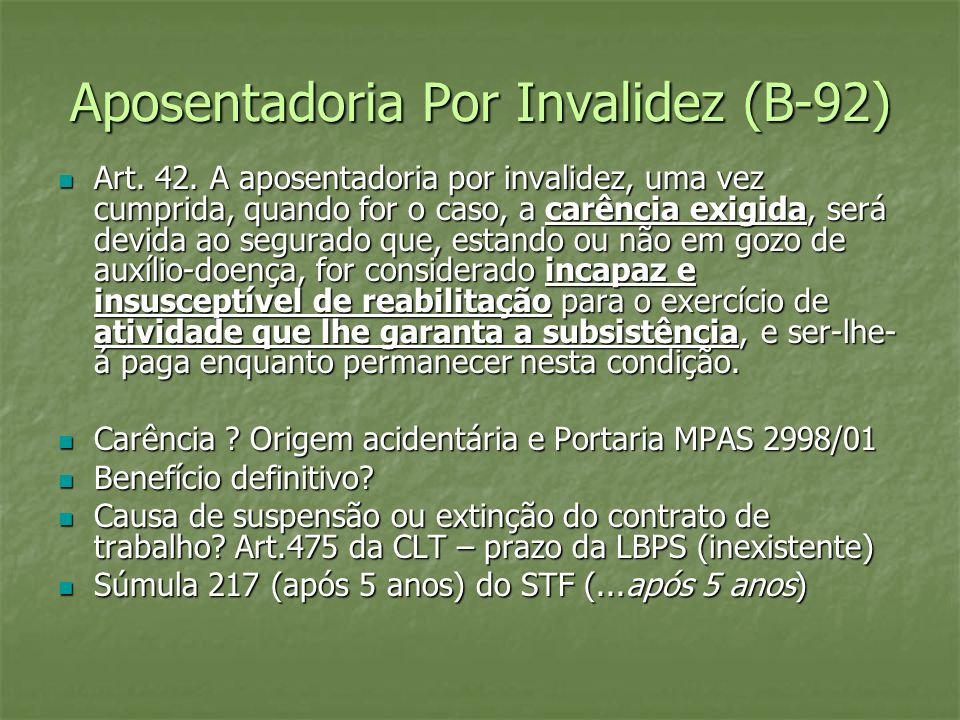 Aposentadoria Por Invalidez (B-92)