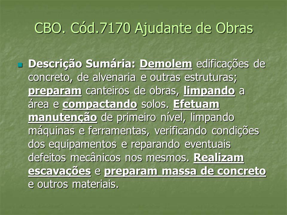 CBO. Cód.7170 Ajudante de Obras