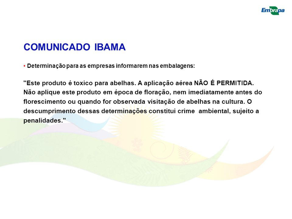 COMUNICADO IBAMADeterminação para as empresas informarem nas embalagens: