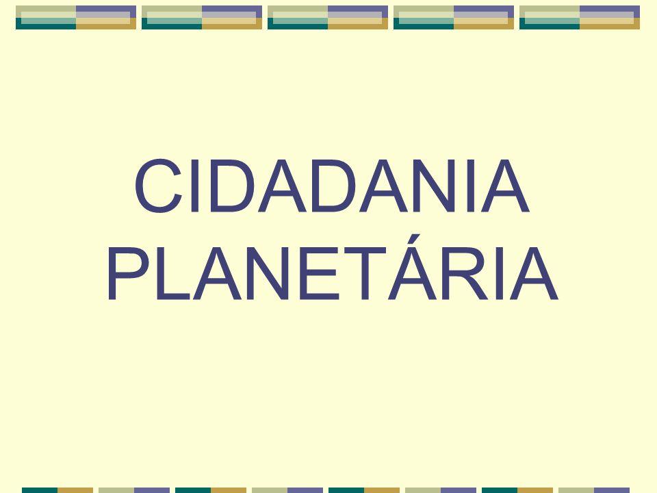 CIDADANIA PLANETÁRIA