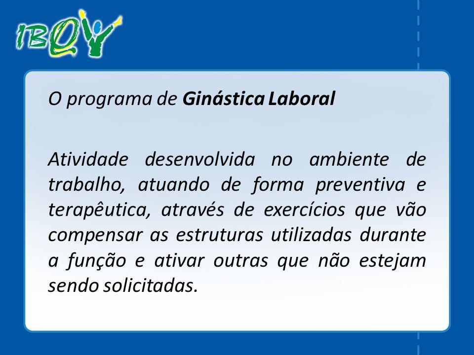 O programa de Ginástica Laboral